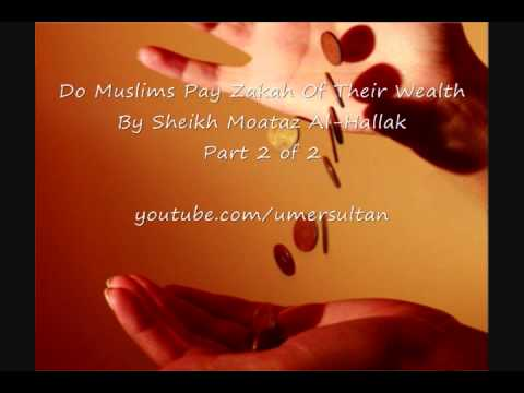 Do Muslims Pay Zakah of their wealth-By Sheikh Moataz Al-Hallak 2of2
