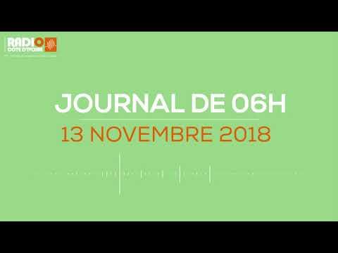 Le journal de 06h du 13 Novembre 2018 - Radio Côte d'Ivoire