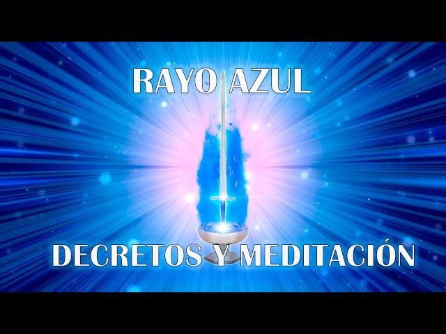 Rayo Azul. Meditaciones Diarias