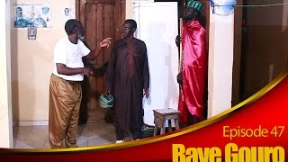 BAYE GOURO EPISODE 47