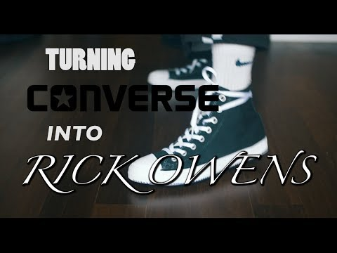 CONVERSE TO RICK OWENS CUSTOMS - YouTube