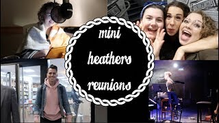 Mini Heathers Reunions! ♥ Weekly Vlog