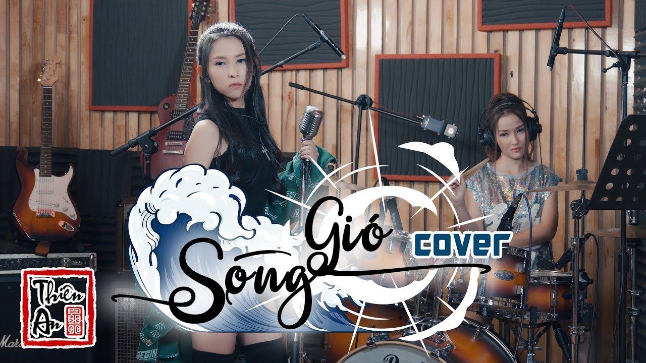 SÓNG GIÓ | K-ICM x JACK | Thiên An x Mi Ngân Cover