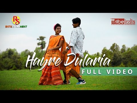 Hayre Dularia Full Song //Latest Santhali Song 2019//santhali Song//raju Soren//the Tribe India