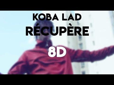 Koba LaD - Récupère (8D AUDIO) 🎧