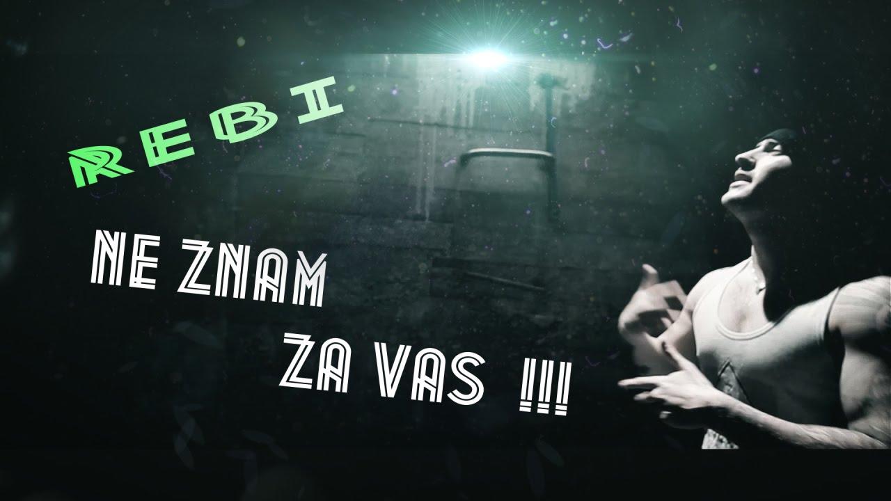 Download Rebi - Ne znam za vas(Official video 2015)HD
