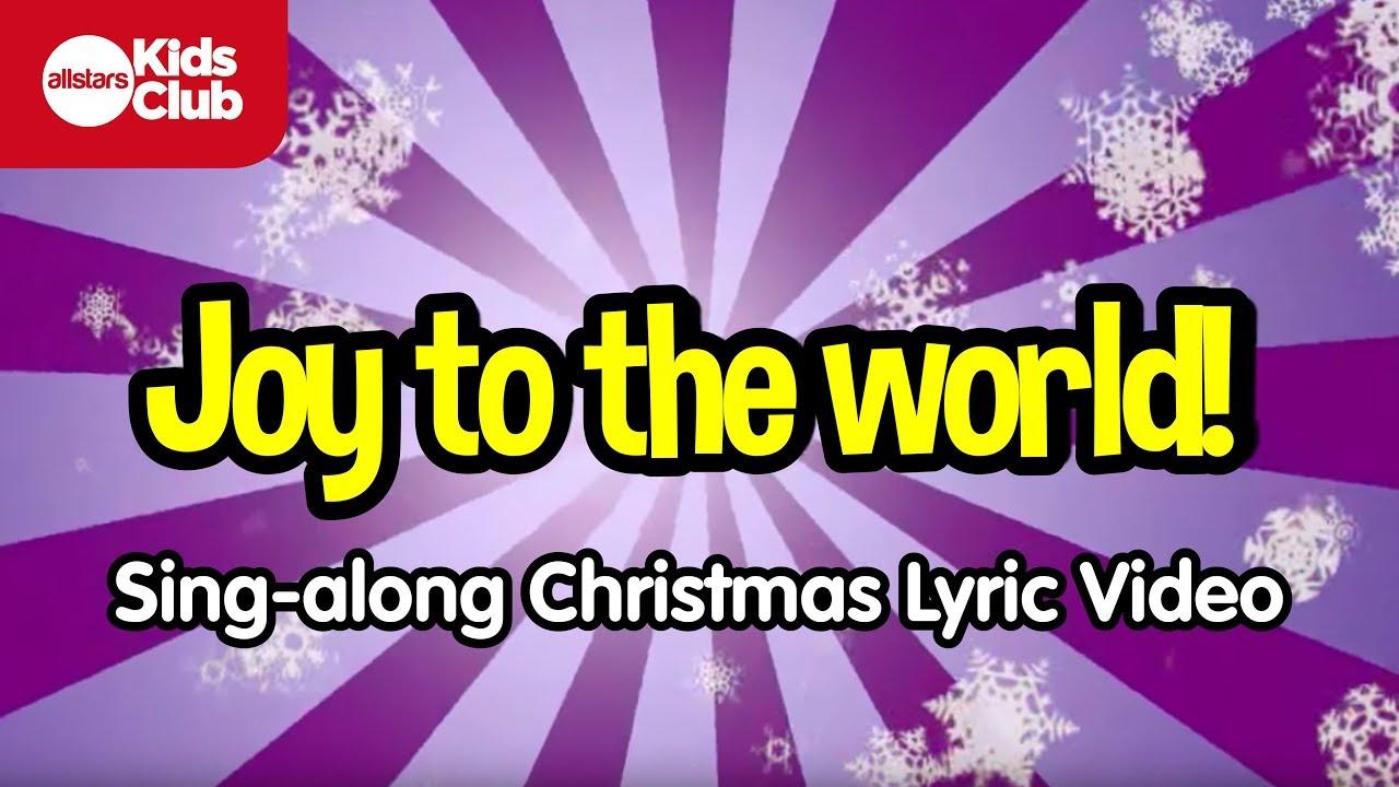 JOY TO THE WORLD | Christmas Carol for Kids | Sing-along Lyrics - YouTube