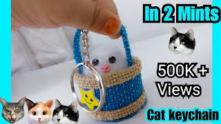 How to make Cat In a Basket Key Chain at Home | No Sew | DIY Cute Key Chain
