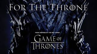 Baixar For the Throne (Music Inspired by the HBO Series Game of Thrones) [Download]