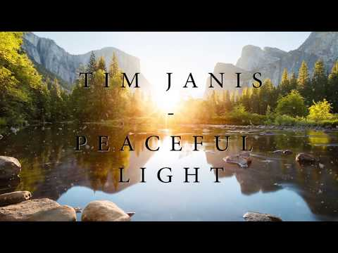 "Peaceful music, Relaxing music, Instrumental Music ""Peaceful Light"" by Tim Janis"