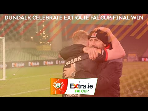 INSIDE ACCESS | Dundalk celebrate Extra.ie FAI Cup Final win
