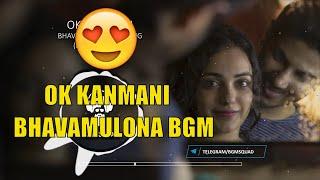 Ok Kanmani / Ok Bangaram | Bhavamulona Full Song | AR Rahman | Mani Ratnam