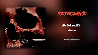Mega Drive - Encoder (2019) [FULL ALBUM]