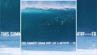 Maroon 5 - This Summer's Gonna Hurt Like A Mother Fu**** (Audio & Download) 320 kbps