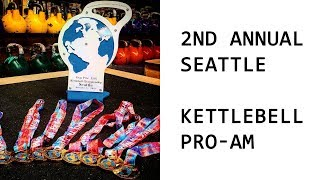 2018 Seattle Kettlebell Pro-Am Competition