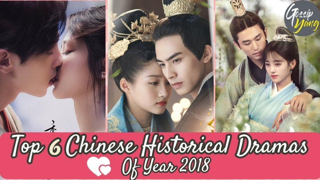 Top 6 Chinese Historical Dramas Of Year 2018 Have Best Chemistry Couple