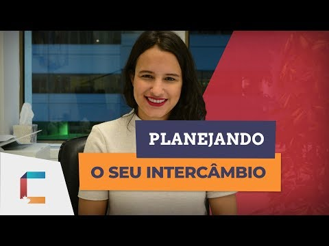 COMO SE PLANEJAR PARA O SEU INTERCÂMBIO