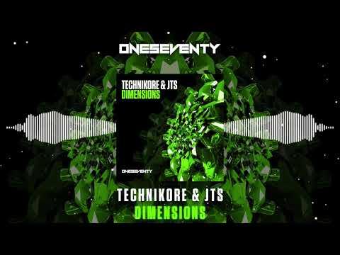 Technikore & JTS - Dimensions [OneSeventy]