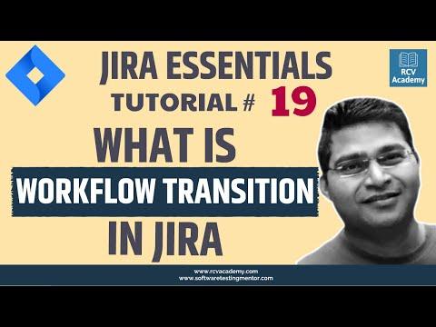 JIRA Workflow Transitions In Detail - JIRA Tutorial