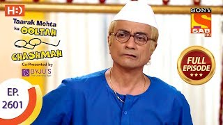 Taarak Mehta Ka Ooltah Chashmah - Ep 2601 - Full Episode - 14th November, 2018