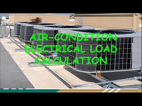 HVAC AIR-CONDITION ELECTRICAL LOAD CALCULATION