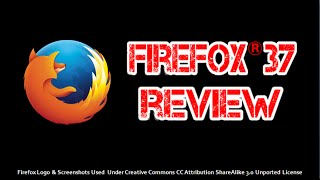 Firefox 37 Review 2015