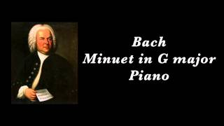 Bach - Minuet in G major in Piano (BWV Anh 114)