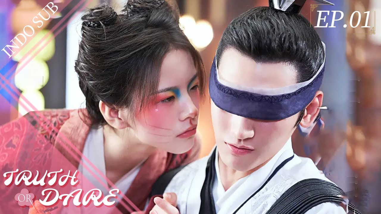 Download [Indo Sub] Truth or Dare 01丨花好月又圆 01   Huang Junjie, Li Gengxi, Sun Anke