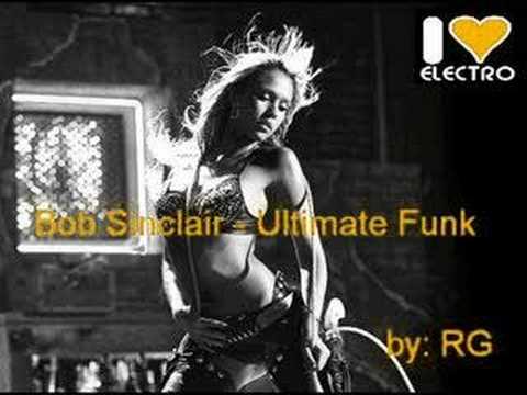 Bob Sinclair - Ultimate Funk