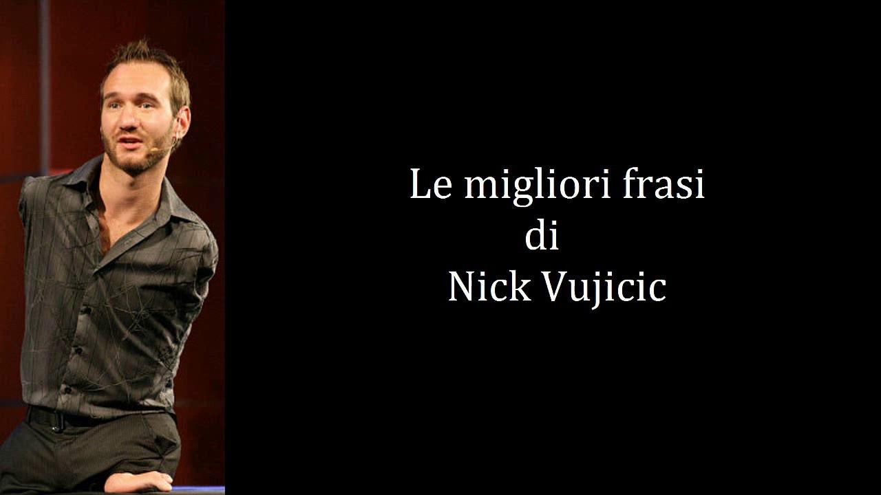 Eccezionale Frasi Celebri di Nick Vujicic - YouTube GR56