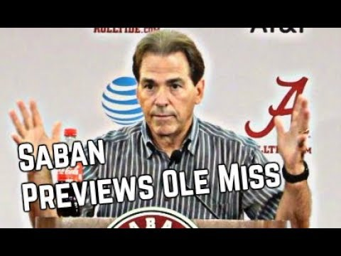Nick Saban Previews Ole Miss and talks politics