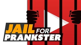 YouTuber Facing Jail Over Prank Video - The Know