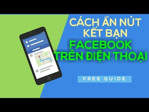 Cách ẩn nút kết bạn trên facebook bằng điện thoại