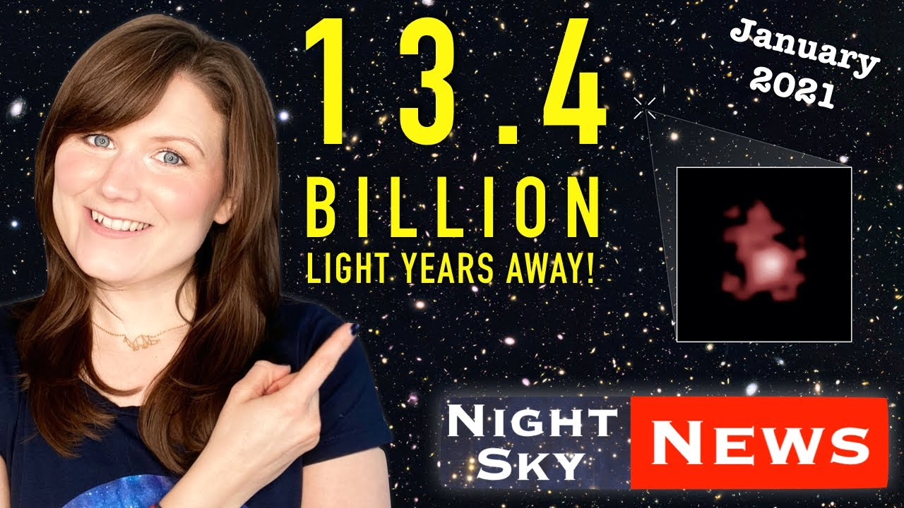 The most distant galaxy ever found! | Night Sky News January 2021