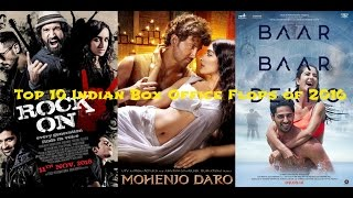 Top 10 biggest indian box office movie flops of 2016