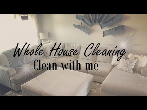 WHOLE HOUSE CLEANING | ENTIRE HOME | CLEAN WITH ME