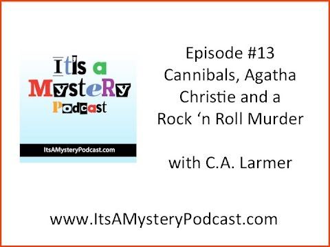 Cannibals, Agatha Chrstie and a Rock 'n Roll Murder with aut