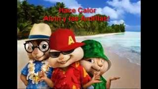 Alvin y las Ardillas - Hace Calor /J King y Maximan Ft Tito El Bambino