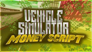 ROBLOX HACKSCRIPT Vehicle Simulator AFK MONEY CAR SPEED UNLIMITED MONEY AND MORE