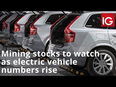 Mining Stocks To Watch As Electric Vehicle Numbers Rise