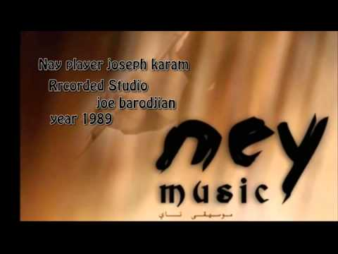 Takasseem Ney joseph karam, year 1989, (Arabic Instrumental Music)1989, تقاسيم ناي 1 جوزف كرم
