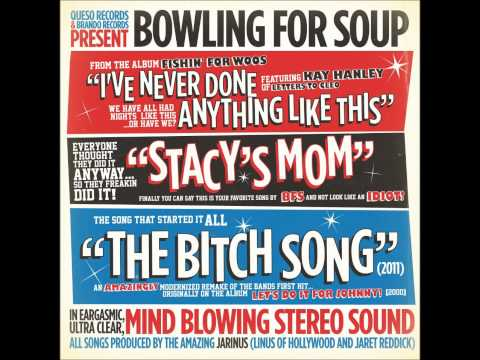 Bowling For Soup - The Bitch Song 2011 (re-recorded Version)