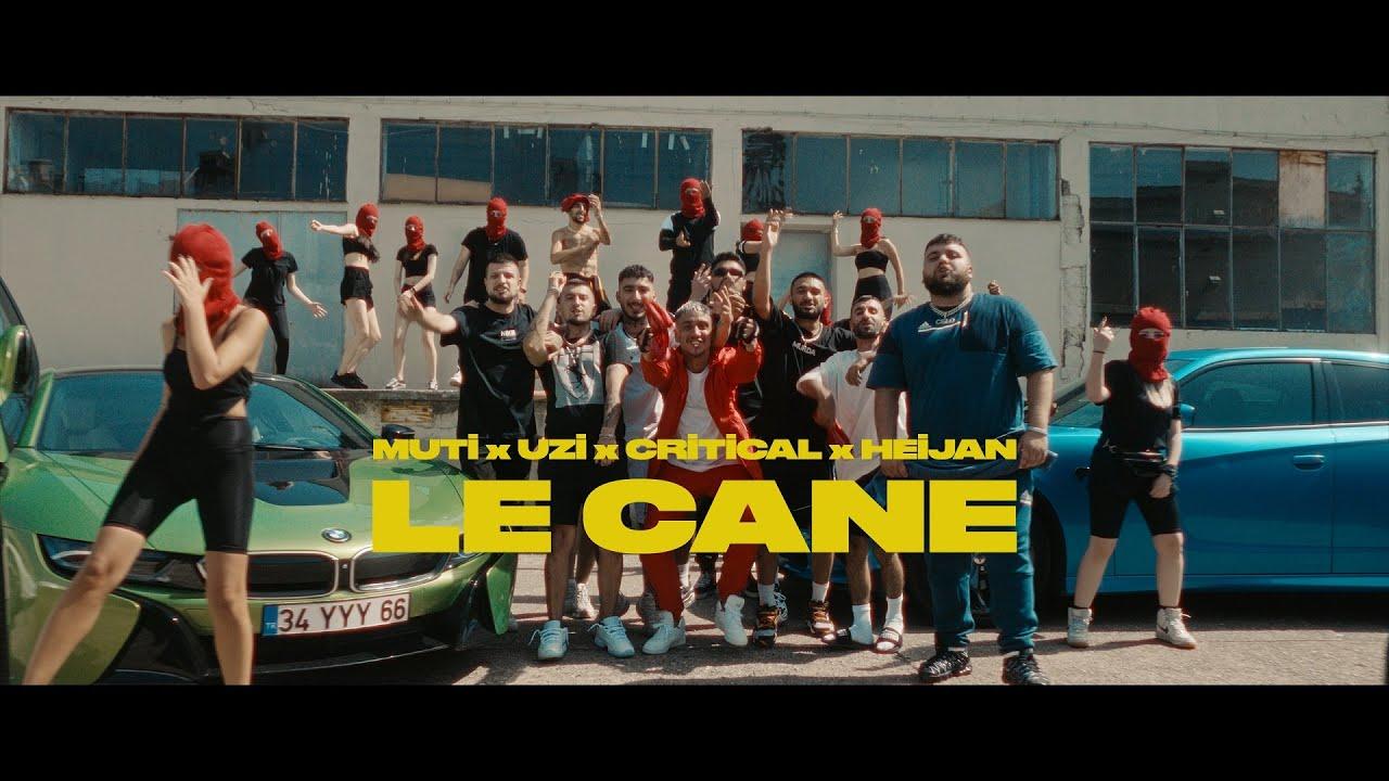 Download MUTİ - LE CANE feat. UZİ x CRİTİCAL x HEİJAN (Official Video)