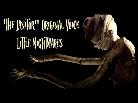"""""""The Janitor"""" Original Voice (Little Nightmares)"""