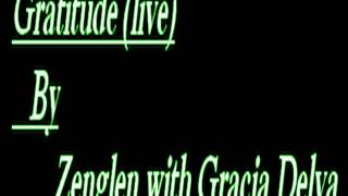 Zenglen Gratitude (live) Gracia delva - Brutus - Richie.