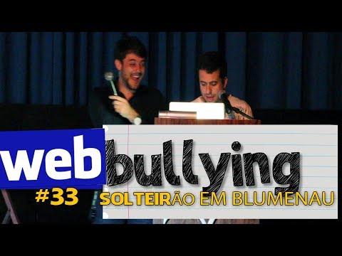 Facebullying #33 - Solteirão em Blumenau