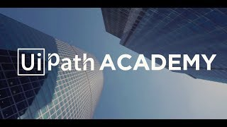 UiPath Academy 2 - advanced RPA learning program
