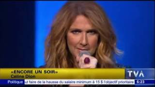 celine dion encore un soir tour tva reportage august aot 31 2016