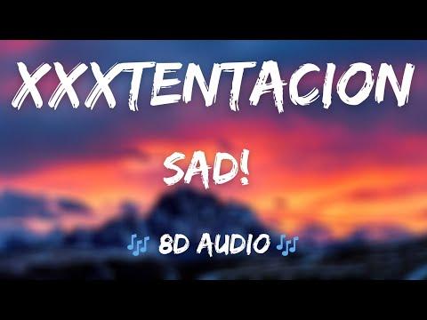 XXXTENTACION - SAD! clean 8D AUDIO