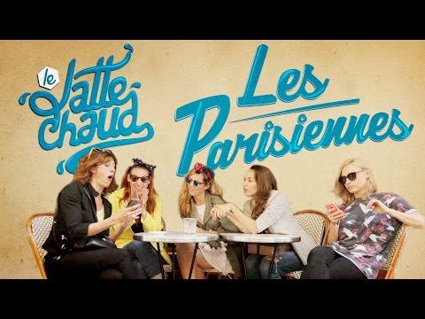 Les Parisiennes - LE LATTE CHAUD